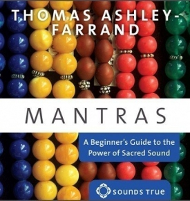 Mantras- A Beginner's Guide to the Power of Sacred Sound